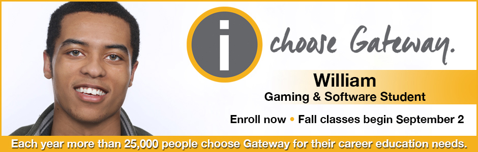 I Choose Gateway - Enroll now for fall